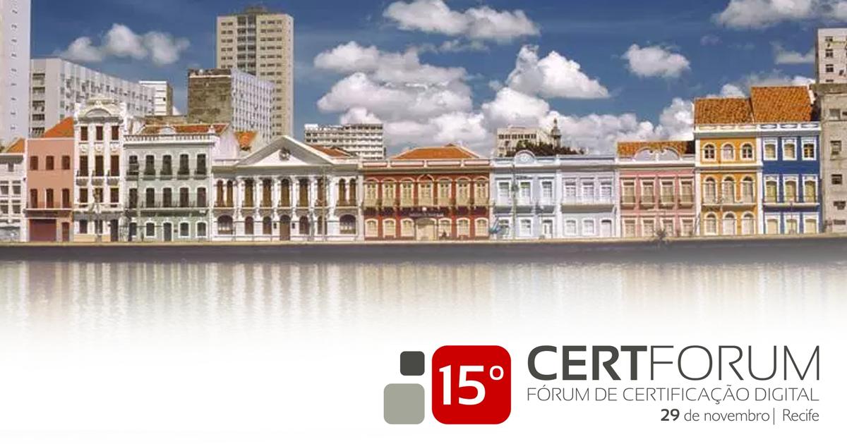 Abertas as inscrições para o 15º CertForum – etapa Recife