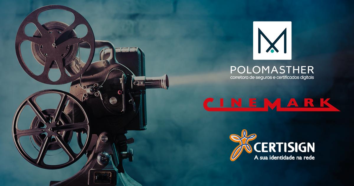 Cliente Certisign e Polomasther agora garante 50% de desconto na rede Cinemark