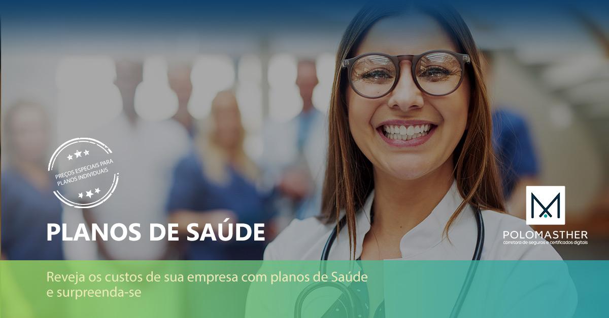 Planos de Saúde Individual e Empresarial