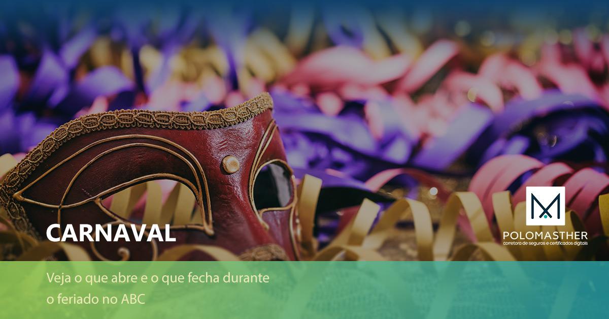 Saiba o que abre e o que fecha no feriado de Carnaval na região