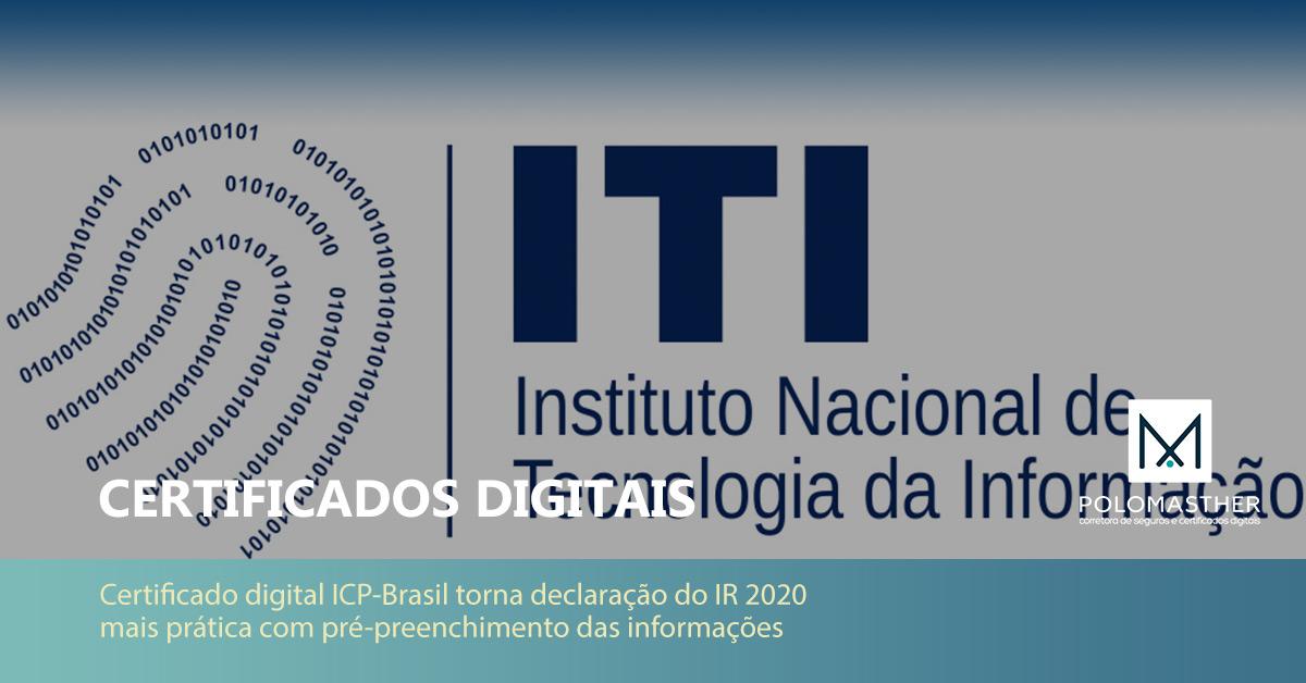 Certificado digital ICP-Brasil torna declaração do IR 2020 mais prática com pré-preenchimento das informações